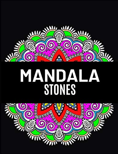 Mandala Stones: Ultimate mandalas adult coloring book for Relaxation and stress relieve
