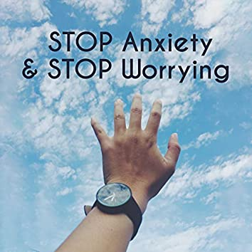 STOP Anxiety & STOP Worrying - Relaxing Music for Relax, Meditation & Mindfulness, Calming Sounds