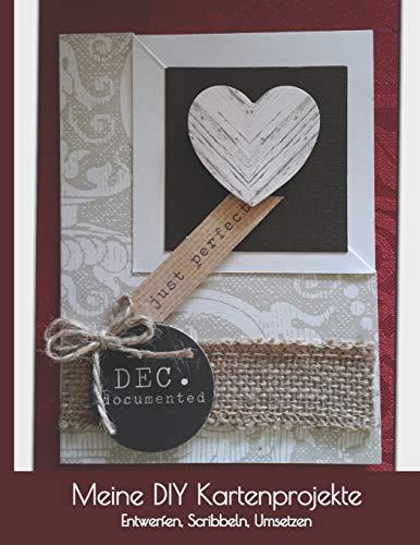 Meine DIY Kartenprojekte: Projektplaner für Grußkarten, Einladungskarten, Geburtstagskarten I Karten Selber Gestalten Zubehör I Weihnachtskarten ... Lernen I Selbstgemachte Geschenkideen