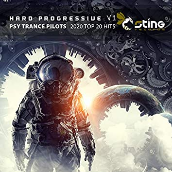 Hard Progressive Psy Trance Pilots 2020 Top 20 Hits, Vol. 1