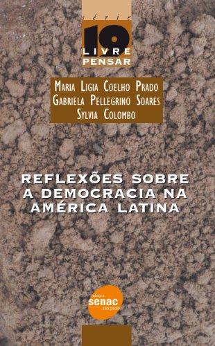 Reflexões Sobre A Democracia Na América Latina