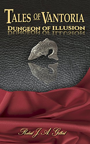 Dungeon of Illusion (Tales of Vantoria Book 3) (English Edition)