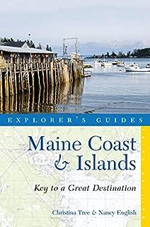 Explorer's Guide Maine Coast & Islands: Key to a Great Destination (Third) (Explorer's Great Destinations)