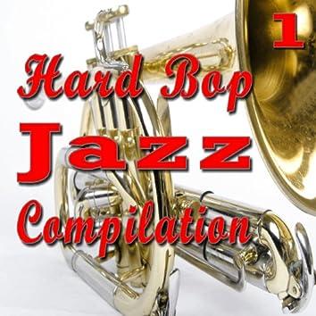 Hard Bop Jazz Compilation, Vol. 1 (Europe Edition)