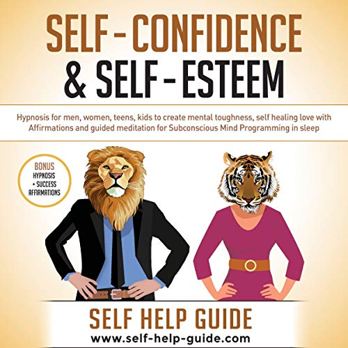Self Confidence and Self Esteem: Simple Methods to Build Mental Toughness cover art