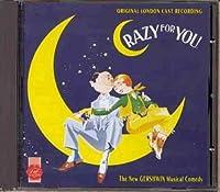 Crazy For You by Original Cast Recording (2001-03-19)