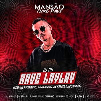 Rave Laylay (feat. MC Hollywood, MC Menor MT, Mc Koruja, Mc Sapinha, DJ Ery, Megabaile Do Areias, DJ Douglinhas, JC NO BEAT, GP DA ZL, Dj W-Beatz & MANSÃO FUNK RAVE) (Mansão Funk Rave)