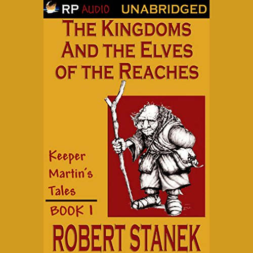The Kingdoms and the Elves of the Reaches audiobook cover art