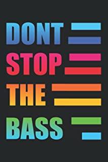 Don´t Stop The Bass Notebook for Music Fans & Disco Party: Point grid notebook (6x9 inches) with 120 pages