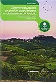 Commercializzazione dei prodotti agroalimentari e valorizzazione del territorio. Per le Scuole superiori. Con espansione online