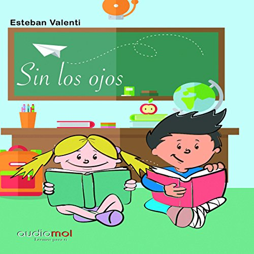 Sin los ojos [Without Eyes] audiobook cover art