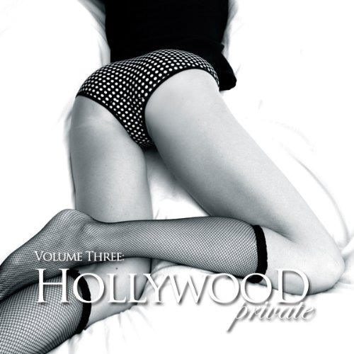 Hollywood Private - Volume 4 - Erotic Short Stories audiobook cover art