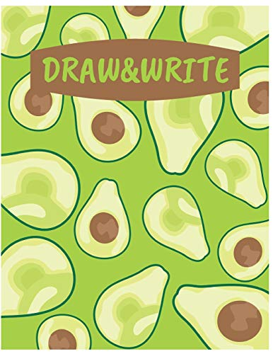 Draw&Write: Cute Avocado Journal/Notebook For Adult/Children...