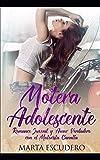 Motera Adolescente: Romance Juvenil y Amor Verdadero con el Motorista Canalla (Novela de Romance Juvenil)