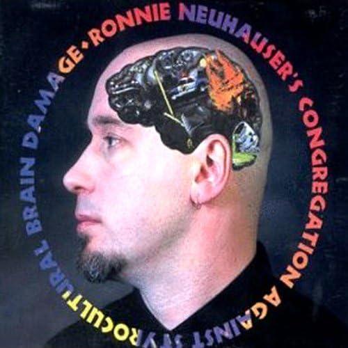 Ronnie Neuhauser's Congregation Against Styrocultural Brain Dam