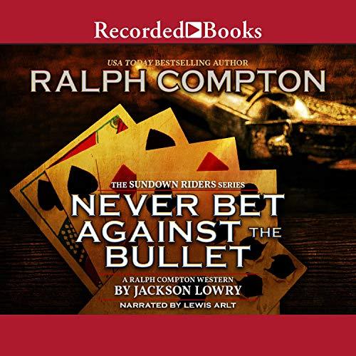 Never Bet Against the Bullet audiobook cover art
