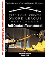 Traditional Chinese Sword League Full Contact Tournament