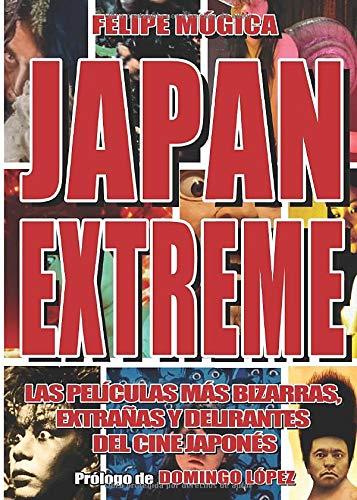Japan Extreme: Las películas más bizarras, extrañas y delirantes del cine japonés