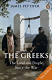 The Greeks: The Land and People Since the War (English Edition)