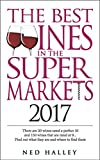Best Wines in the Supermarket 2017 (The Best Wines in the Supermarket) (English Edition)