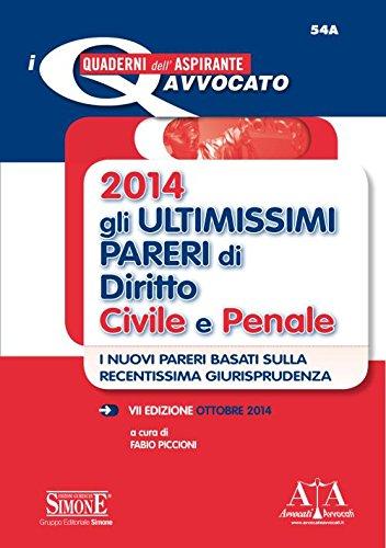 Gli ultimissimi pareri di diritto civile e penale 2014