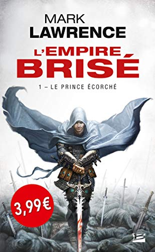 L'Empire brisé, T1 : Le Prince écorché OP PETITS PRIX IMAGINAIRE 2019 PDF Books