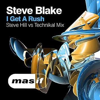 I Get a Rush (Steve Hill vs. Technikal Mix)
