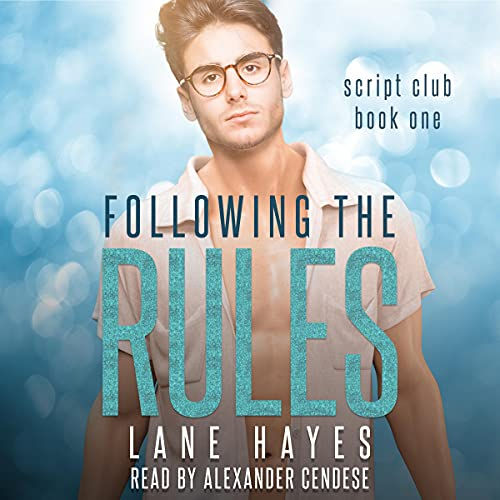 Following the Rules Audiobook By Lane Hayes cover art
