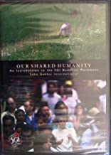 Our Shared Humanity - An Introduction to the SGI Buddhist Movement
