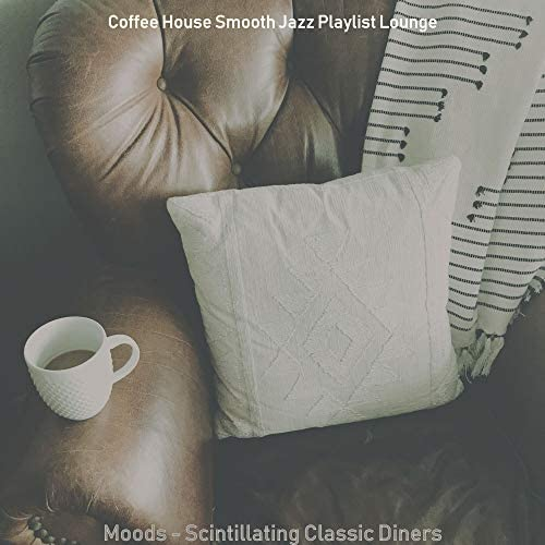 Coffee House Smooth Jazz Playlist Lounge