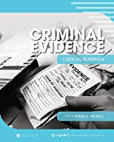 Criminal Evidence: Critical Readings