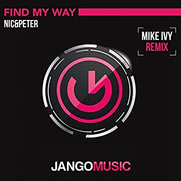 Find My Way (Mike Ivy Remix)