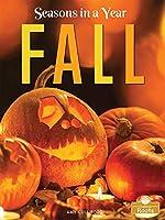 Fall (Seasons in a Year)