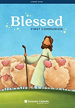 Paperback Blessed: First Communion (Leader Guide) Book