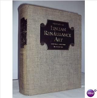 History of Italian Renaissance Art. Painting, sculpture, architecture. Second edition.