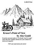 Kruser's Point of View