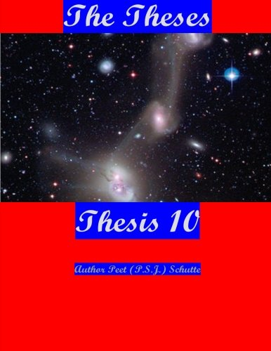 The Theses Thesis 10: The Theses as Thesis 10