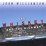 Whiskey & the Highway