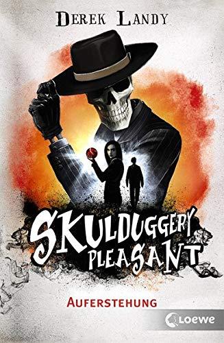 Skulduggery Pleasant - Auferstehung: Urban Fantasy-Roman mit schwarzem Humor