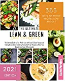 Lean & Green Diet Cookbook: The Ultimate Guide to Fast Weight Loss with Lean & Green Recipes and Fueling Snack Ideas. Including Yummy Air Fryer Recipes to Make Your Weight Loss Easier & Sustainable