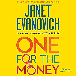 One for the Money                   By:                                                                                                                                 Janet Evanovich                               Narrated by:                                                                                                                                 Lori Petty                      Length: 2 hrs and 53 mins     2 ratings     Overall 4.5