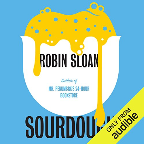 Sourdough audiobook cover art
