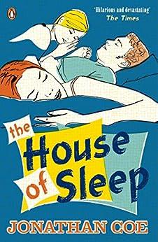 The House of Sleep by [Jonathan Coe]