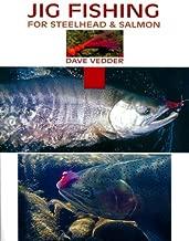 Jig Fishing for Steelhead & Salmon