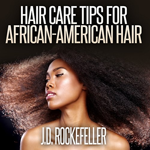 Hair Care Tips for African-American Hair audiobook cover art