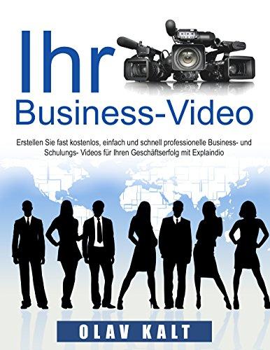 Business-Video erstellen für Einsteiger: Wie Sie Videos, welche Ihnen Agenturen für...