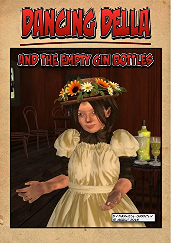 Dancing Della and the Empty Gin Bottles (English Edition)
