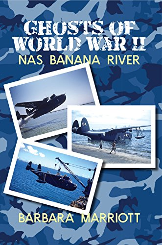 Ghosts of World War II: NAS Banana River (English Edition)