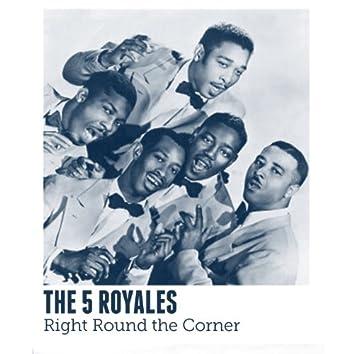 Right Round the Corner