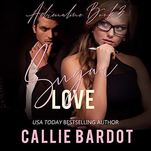 Sugar Love Audiobook By Callie Bardot cover art